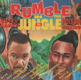 SALE ITEM - Cutty Ranks & Poison Chang - Rumble In The Jungle (Fashion) CD